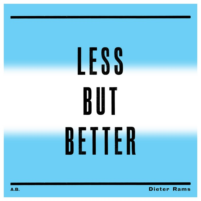 Anthony Burrill typography series artist designer quote Dieter Rams