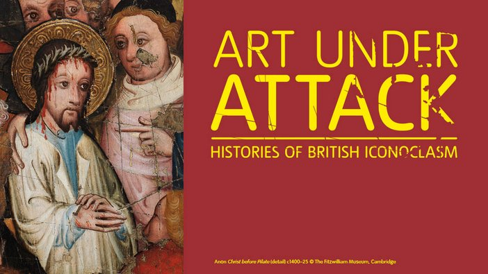 Art Under Attack exhibition web banner for Tate Britain exhibition
