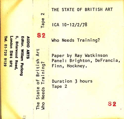 Inlay for Audio Arts supplement The State of British Art showing cassette sleeve for tape 2 of the Who Needs Training debate