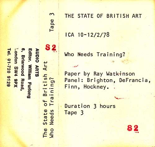 Inlay for Audio Arts supplement The State of British Art showing cassette sleeve for tape 3 of the Who Needs Training debate