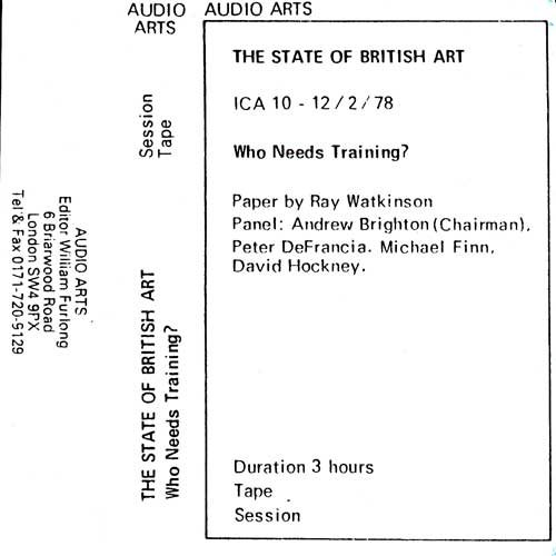 Inlay for Audio Arts supplement The State of British Art showing cassette sleeve for the session tape of the Who Needs Training debate
