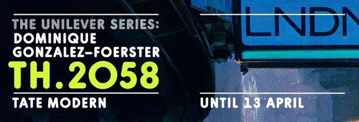 Exhibition banner for Dominique Gonzalez-Foerster's Unilver Series