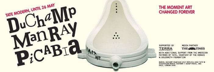 Exhibition banner for Duchamp Man Ray Picabia The Moment Art Changed Forever at Tate Modern