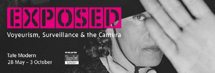 Exposed voyeurism surveillence and the camera exhibition banner
