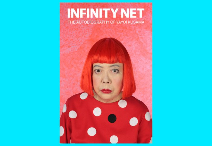 Infinity Net - the autobiography of Yayoi Kusama, Tate, £12.99