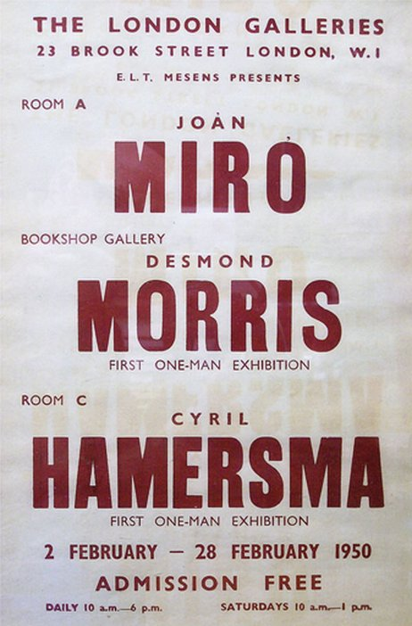 Poster for Joan Miró, Desmond Morris and Cyril Hamersma exhibition at ELT Mesen's the London Gallery, February 1950
