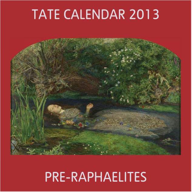 Pre-Raphaelites Calendar 2013