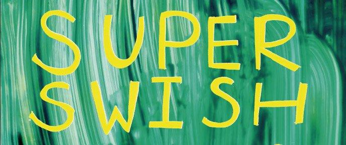 Super Swish Late at Tate June 2013