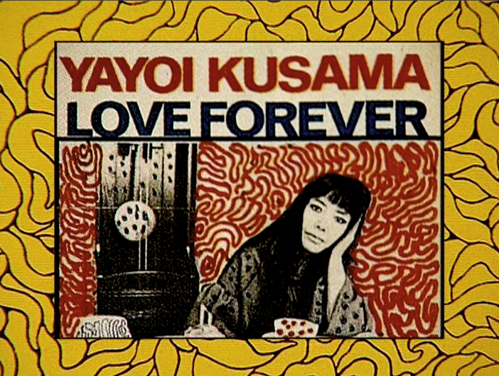 A poster for an exhibition titled Yayoi Kusama: Love Forever