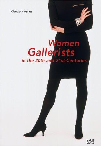 Women Gallerists by Claudia Herstatt