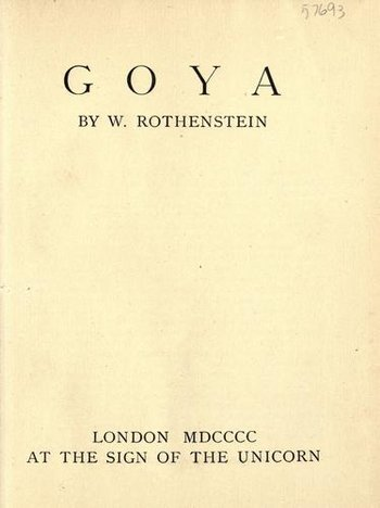 Title page to William Rothenstein's Goya (1900)