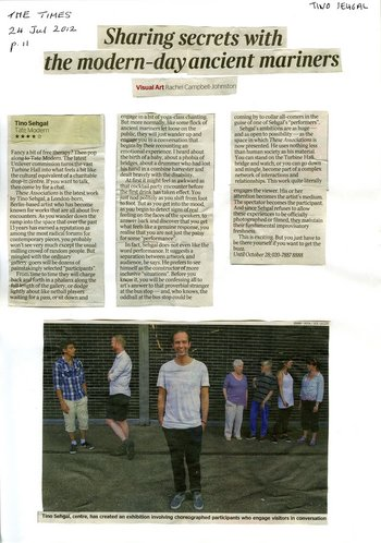 Press coverage for Tino Sehgal: Rachel Campbell-Johnston, 'Sharing secrets with the modern-day ancient mariners', Times, 24 July 2012