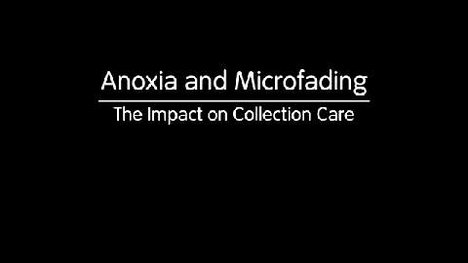 Still image of Anoxia and Microfading: Part 1