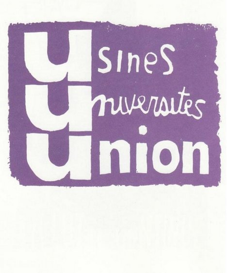 Usines, Universités, Union. The first lithographic poster from Atelier Populaire