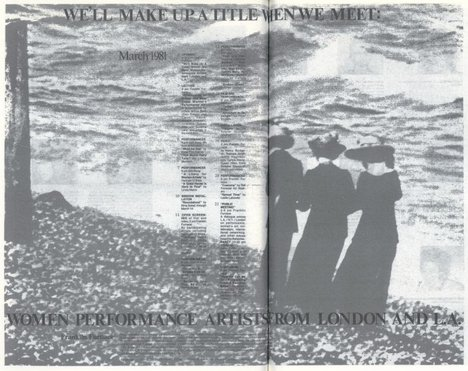 Advert for We'll Make Up a Title When We Meet, London/LA Lab, featuring a still from a Suzanne Lacy performance, printed in Flue, vol.1, no.4, 1981, pp.4–5