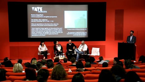 Video recording of Future Imperfect: Cultural propositions and global perspectives symposium at Tate Modern