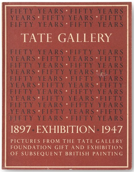 Pictures from the Tate Gallery 1897-1947: the Tate Gallery Foundation Gift from Tate Publishing