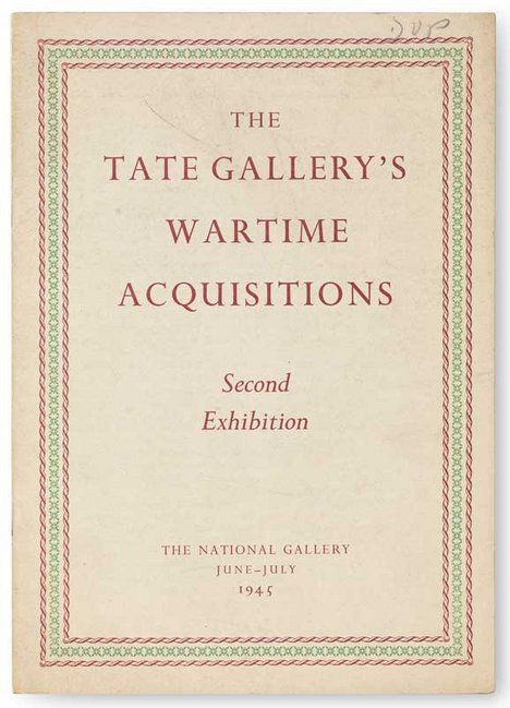 Tate Publishing catalogue for The Tate Gallery's Wartime Acquisitions exhibition, 1945