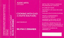 Audio Arts supplement Silvia C. Ziranek, Cooking with Gd (I(H)ate Solitude) cassette inlay