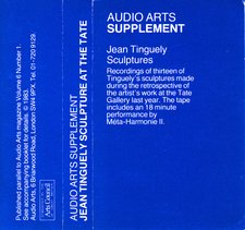 Audio Arts supplement Jean Tinguely, Sculpture at the Tate Gallery; cassette inlay