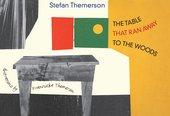 Nick Wadley on Stefan Themerson's The Table that Ran Away to the Woods