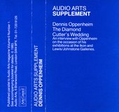 Audio Arts: Dennis Oppenheim, The Diamond Cutter's Wedding