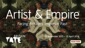 Artist and Empire: Facing Britain's Imperial Past – Tate Britain