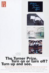 1999 exhibition poster with the words The Turner Prize. Turn on or Turn Off? Turn up and see
