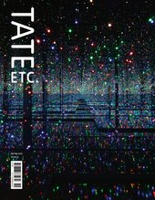 Tate Etc. cover featuring Yayoi Kusama's Infinity Mirrored Room – Filled with the Brilliance of Life