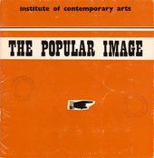 Cover of Popular Image USA, exhibition catalogue, Institute of Contemporary Arts, London 1963