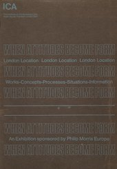 Cover of Live in your Head: When Attitudes Become Form (Words-Concepts-Processes-Situations-Information), exhibition catalogue, Institute of Contemporary Arts, London 1969