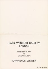Invitation card (exterior) to the opening of the Jack Wendler Gallery, London, 1971 with an inaugural exhibition by Lawrence Weiner