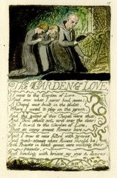 William Blake,Songs of Experience, The Garden of Love1794