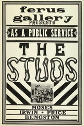 Fig.1 Poster for The Studs exhibition - Old West style black text reads: Ferus Gallery presents, as a public service, The Studs: Moses, Irwin, Price, Bengston
