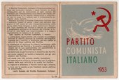 Membership card unfolded to show front and back; the back covered in Italian text, the front featuring Picasso's bird sketch, a red hammer-and-sickle, and red, white and green lettering reading: PARTITO COMMUNISTA ITALIANO 1953