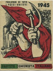 A piece of card featuring a drawing of two arms, their fists clenched around a hammer and a curved knife that are emblematic of communism, with a communist slogan appearing at the top of the card in Italian and the name of the Italian communist party writ