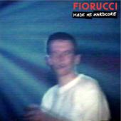 Fiorucci Made Me Hardcore Still
