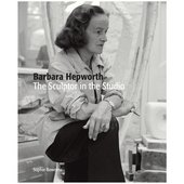 Cover for Barbara Hepworth: The Sculptor in the Studio