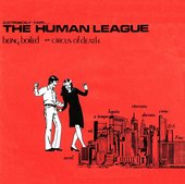 Album cover of The Human League Being Boiled & Circus of Death