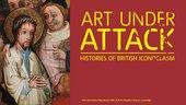 Art Under Attack exhibition web banner for Tate Britain exhibition
