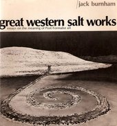Cover of Jack Burnham's Great Western Salt Works: Essays on the Meaning of Post-Formalist Art, New York 1974, featuring Robert Smithson's Spiral Jetty 1970