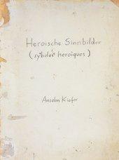Anselm Kiefer Heroic Symbols (Heroische Sinnbilder) 1969 (cover)