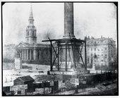 William Henry Fox Talbot Nelson's Column Under Construction, Trafalgar Square c.1843