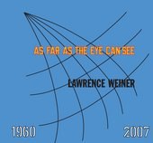 Laurence weiner The front cover of As Far as the Eye Can See book