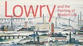 Banner for the Tate Britain exhibition on Lowry