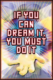 Mark Titchner If You Can Dream It, You Must Do It 2003