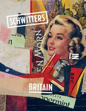An image of the front cover of the Schwitters in Britain exhibition catalogue