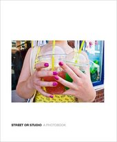 Street or Studio: A Photobook (cover)
