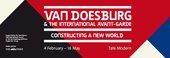 Theo Van Doesburg and the international avant garde exhibition banner