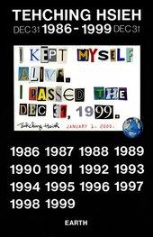 Tehching Hsieh, final poster forTehching Hsieh 1986-1999(often calledThirteen Year Plan)